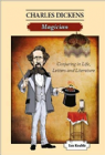 Charles Dickens Magician: Conjuring in Life
